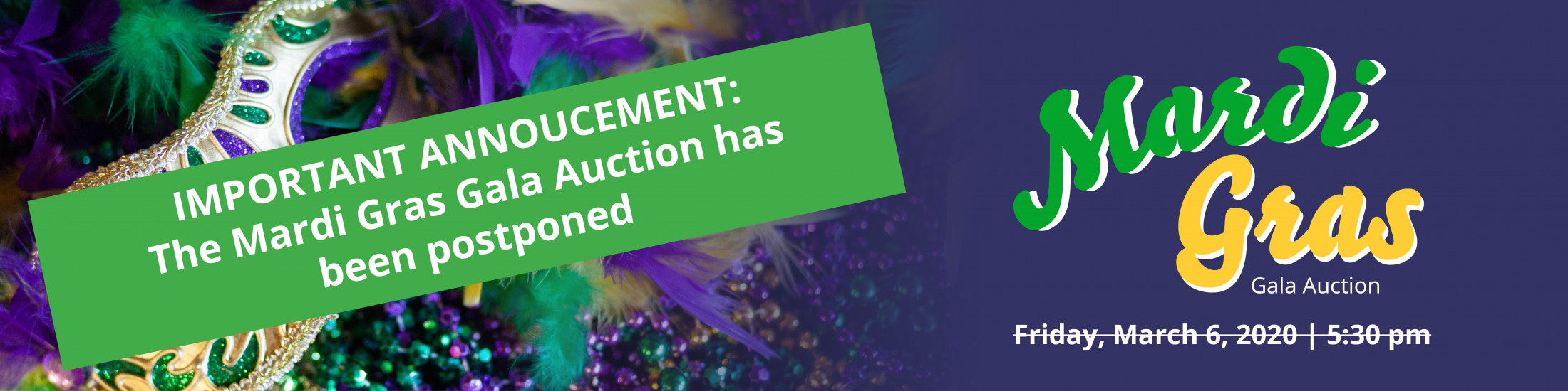IMPORTANT ANNOUNCEMENT: the Mardi Gras Event has been postponed